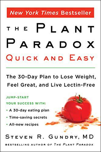 The Plant Paradox by Steven R. Gundry, MD