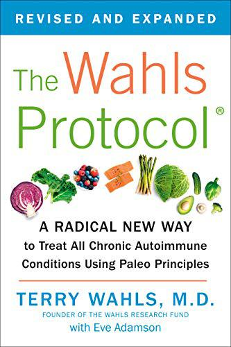 The Wahls Protocol by Terry Wahls MD